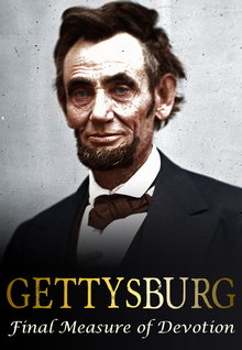 Gettysburg: Final Measure of Devotion (2013)