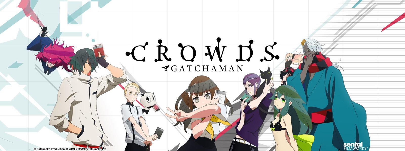 Gatchaman Crowds S1 et S2