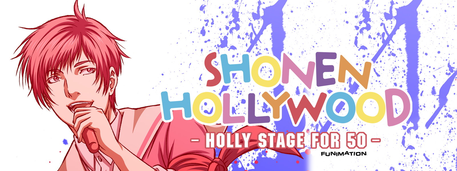 SHONEN HOLLYWOOD (HOLLY STAGE FOR 49 DESCRIPTION) ตอนที่ 1-9 [ซับไทย]