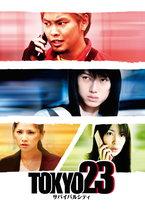 TOKYO23: Survival City